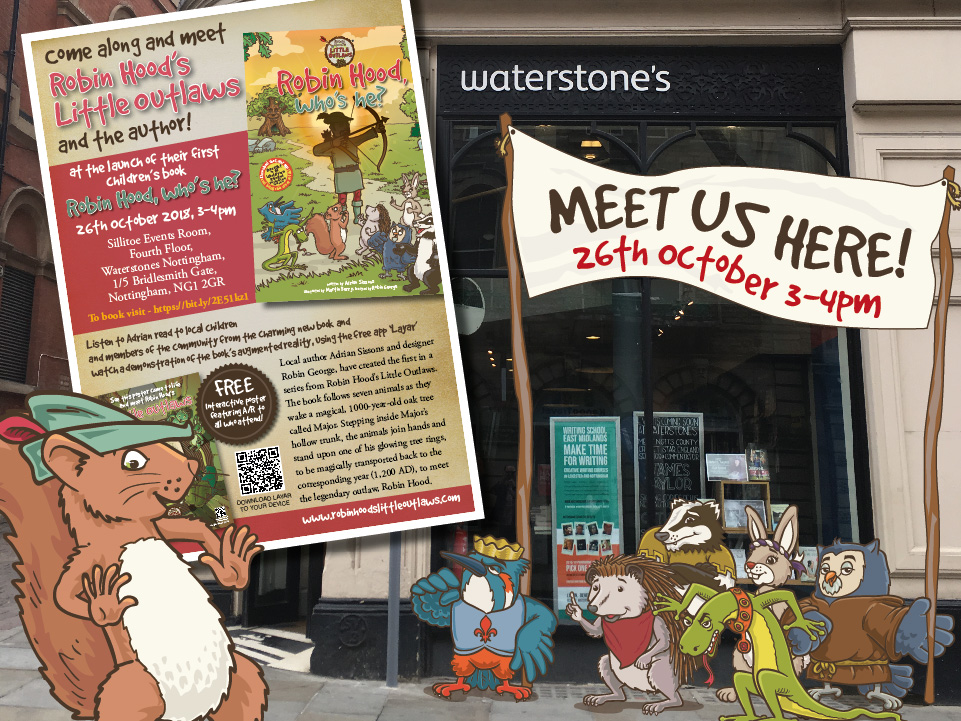 Robin Hood's Little Outlaws advertising their official book launch at Waterstones Nottingham