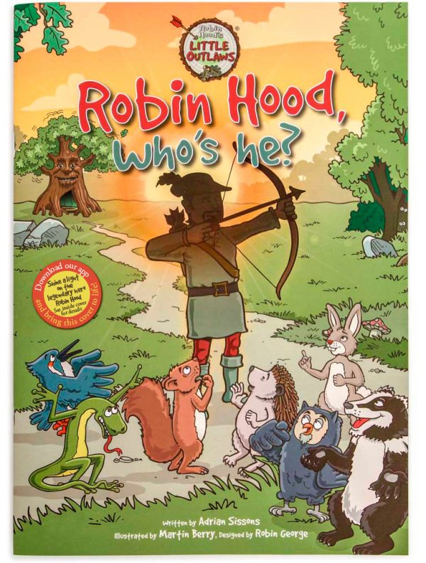 The front cover of Robin Hood's Little Outlaws' first picture book, 'Robin Hood, who's he?'